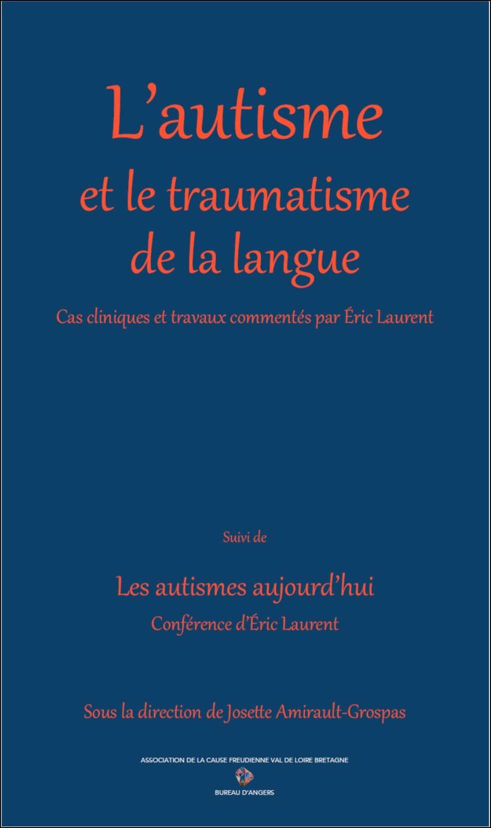 L'autisme et le traumatisme de la langue.